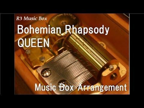 Bohemian RhapsodyQUEEN  Box