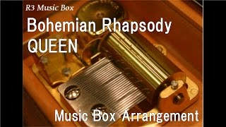 Bohemian Rhapsody/QUEEN [Music Box]