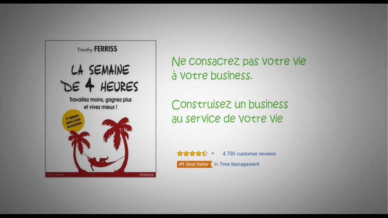 La semaine de 4 heures | 1ere partie | Timothy FERRISS | Business