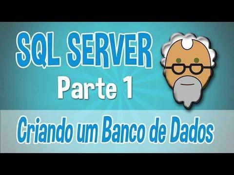 Sql Server Aula 1 -  Criando um banco de dados de forma visual e simples