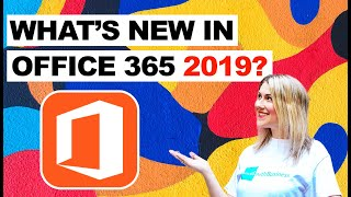 What's New In Microsoft Office 365 (2019)
