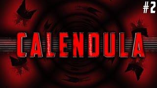 CALENDULA #2 | КАК ТО ВСЕ ОЧЕНЬ СТРАННО И НЕ ПОНЯТНО