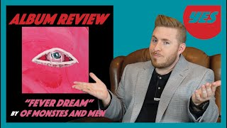 FEVER DREAM by Of Monsters and Men - Album Review YES