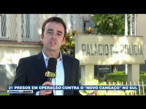 Operação Novo Cangaço prende criminosos no Sul do país