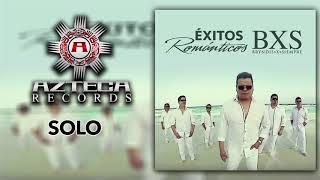 """""""BXS"""" Bryndis Por Siempre - Solo - Éxitos Románticos"""