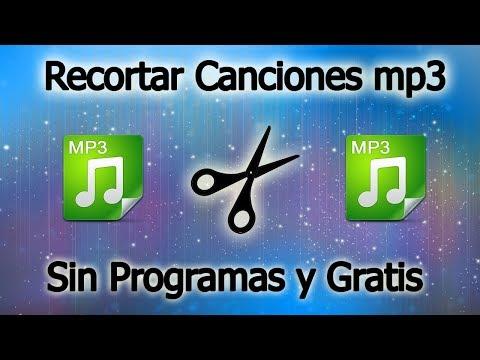 Recortar Canciones MP3 SIN PROGRAMAS