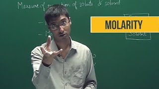 Molarity | Some basic concepts of chemistry | Chemistry | IIT JEE | Class 11