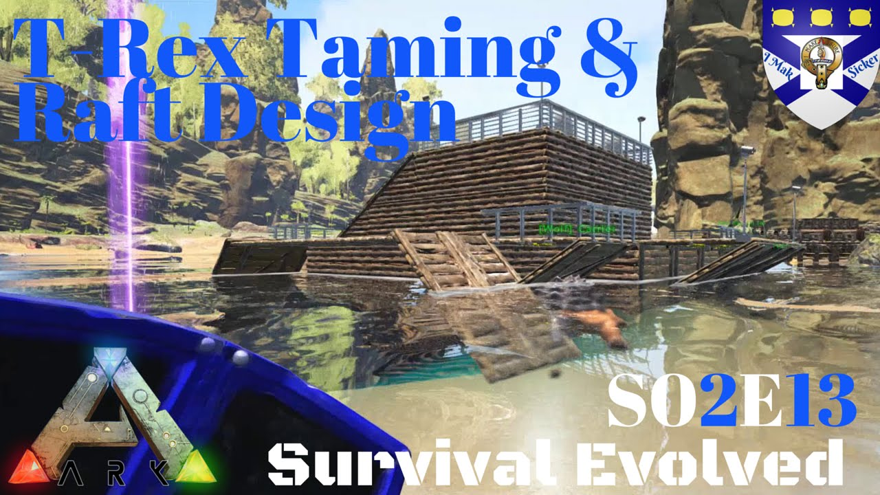 How To Make A Taming Raft