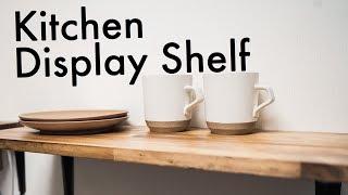 キッチンの飾り棚を簡単DIY!