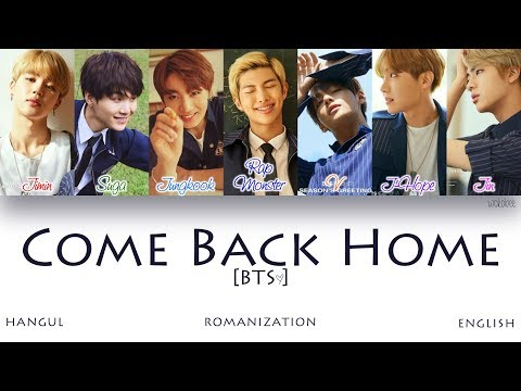 [HAN|ROM|ENG] BTS (방탄소년단) - Come Back Home (Color Coded Lyrics)