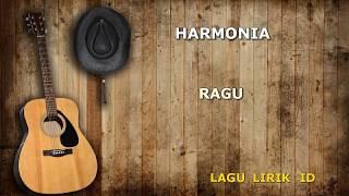 HARMONIA - RAGU LIRIK (LAGULIRIK)
