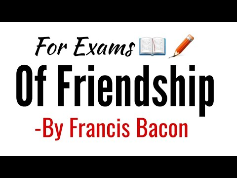 Of Friendship: essay by Francis Bacon in Hindi summary, Explanation and full analysis and line