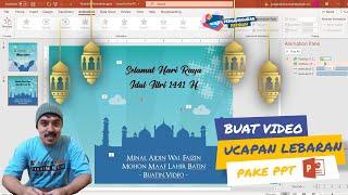 Cara Membuat Video Ucapan Hari Raya Idul Fitri Lebaran 1441 H | Powerpoint, Gratis Template Ppt
