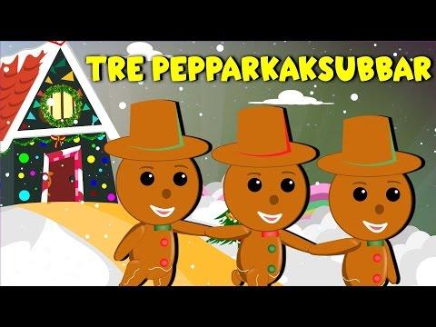 Tre Pepparkaksgubbar | Svenska Julsånger | Julsånger för barn