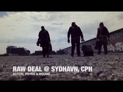 Raw Deal Graffiti - Sydhavn, Copenhagen (Acton, Psyke & Round)