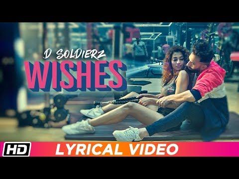 WISHES | Lyrical Video | D SOLDIERZ | Ananya Sengupta | Vikas K Chandel | Latest Punjabi Song 2019
