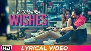 WISHES   Lyrical   D SOLDIERZ   Ananya Sengupta   Vikas K Chandel   Latest Punjabi Song 2019
