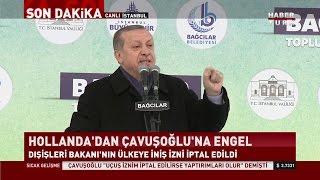 """Cumhurbaşkanı Erdoğan'dan Hollanda'ya sert yanıt, """"Bunlar Nazi kalıntısı, bunlar faşist"""""""