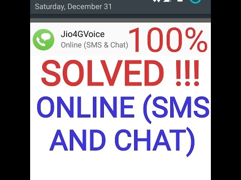 SOLVED !!! 100% Online (SMS & Chat) Jio4GVoice solution to Online (only) Working for sure !!!