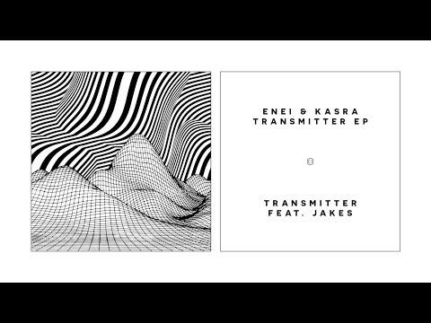 Enei & Kasra - Transmitter EP