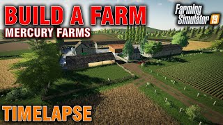 FS19 Building A Farm On Mercury Farms Timelapse