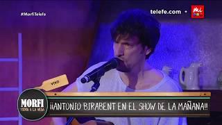 Antonio Birabent en vivo - Morfi