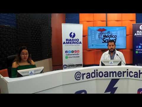 El Médico y Su Salud de  Radio América Honduras, viernes 04/05/2018