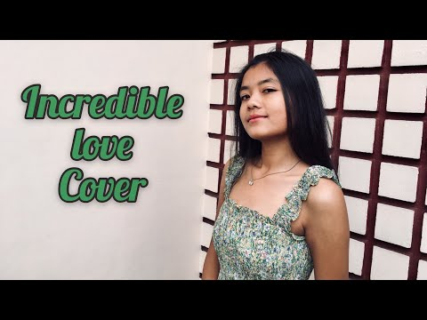 Incredible love - Emma Heesters Version(cover)