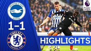Brighton 1-1 Chelsea | Premier League Highlights