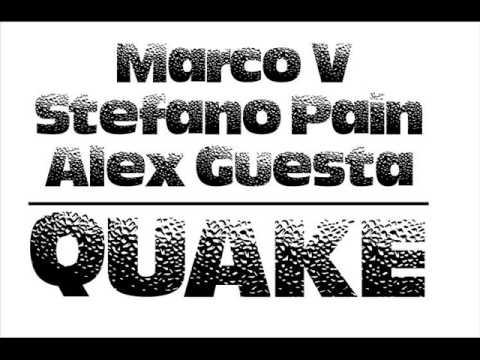 Marco V Alex Guesta Stefano Pain - Quake (Alex Guesta & Stefano Pain Mix)