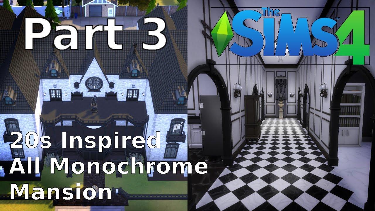 20s Inspired Mansion Black White Challenge Sims 4 Part 3