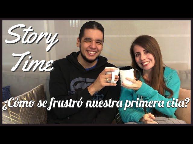 ¿Cómo se frustró nuestra primera cita? | Story Time