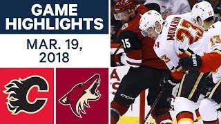 NHL Game Highlights | Flames vs. Coyotes - Mar. 18, 2018