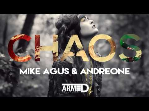 Mike Agus & AndreOne - Chaos (Original Mix) - OUT NOW