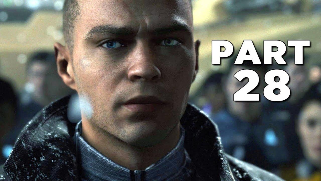 DETROIT BECOME HUMAN Walkthrough Gameplay Part 28 - BATTLE FOR DETROIT (PS4 Pro)
