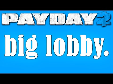 Payday 2 mods: Big Lobby mod (How to mod #5) - YouTube