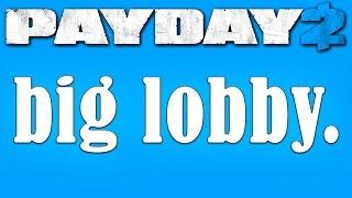 Payday 2 mods: Big Lobby mod (How to mod #5)