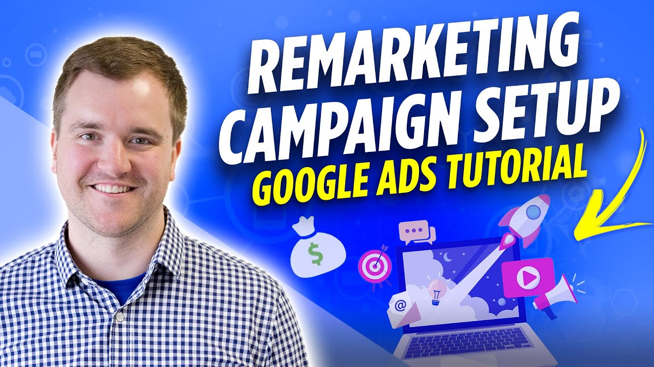 How to Setup Google Ads Remarketing in Google Analytics or Google Tag Manager | 2020 Tutorial