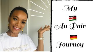 My Au Pair Journey . How I came to Germany from Kenya !