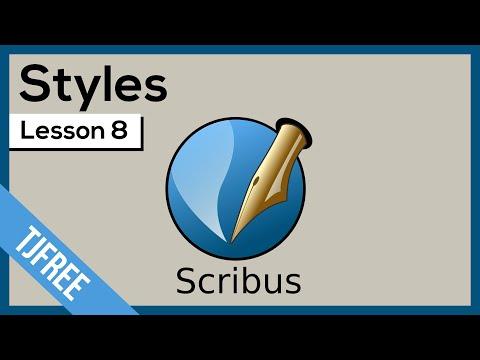 Scribus Lesson 8 - Using Syles