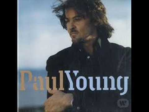 Paul YOUNG Then There's You