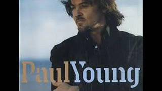 Watch Paul Young Then Theres You video
