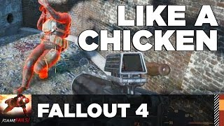 Like a Chicken - Fallout 4 (Glitch) - GameFails