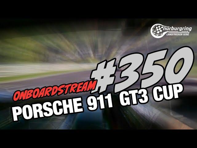 Onboard: #350 | Black Falcon | Porsche 911 GT3 Cup MR