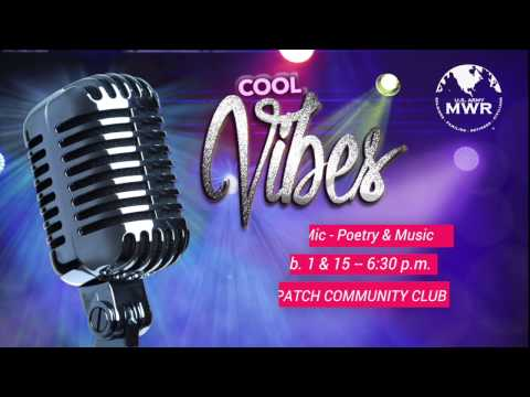 COOL VIBES Poetry & Music Open Mic Night