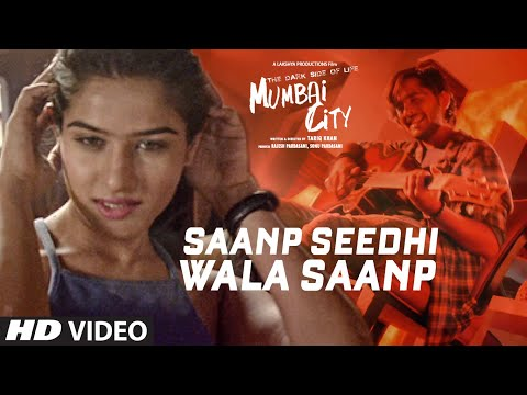 Saanp Seedhi Wala Saanp Video | THE DARK SIDE OF LIFE – MUMBAI CITY | Tripty Sinha
