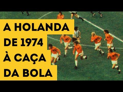 A HOLANDA DE 1974 À CAÇA DA BOLA  A marcação pressão do Futebol Total 0