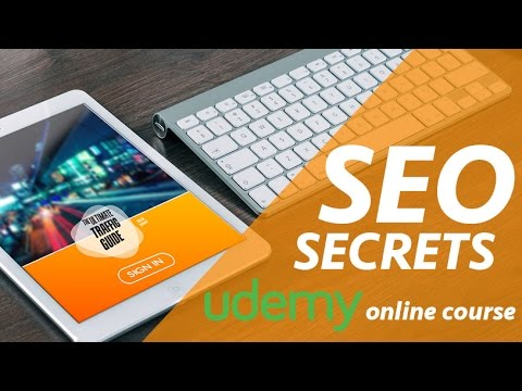 SEO Secrets: The Ultimate Traffic Guide Online Course