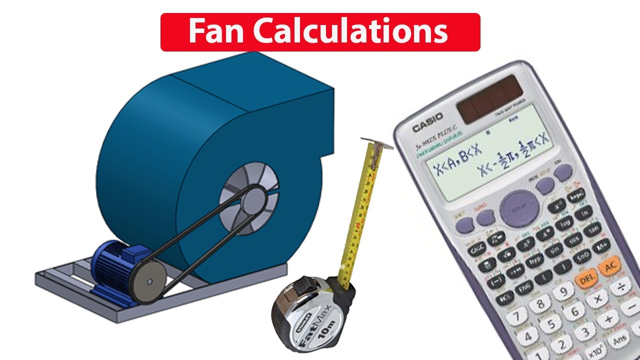 Fan & motor CALCULATIONS, Pulley size, RPM, air flow rate ...