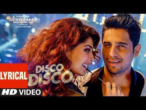 Disco Disco Lyrical Video Song : A Gentleman - Sundar, Susheel, Risky | Sidharth | Jacqueline